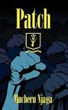 Patch - Assumption Is a Crime by Mucheru Njaga