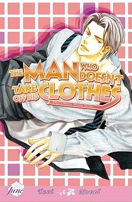 The Man Who Doesnt Take Off His Clothes 1(Dont Worry Mama Series 2)