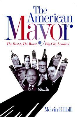 the-american-mayor-the-best-the-worst-big-city-leaders