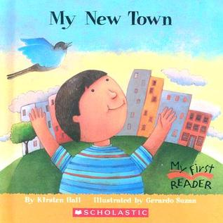 My New Town by Kirsten  Hall