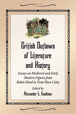 robin hood and early england essay British outlaws of literature and history : essays on medieval and early modern figures from robin hood to twm shon catty.