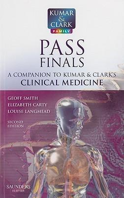 Pass Finals: A Companion to Kumar & Clark's Clinical Medicine