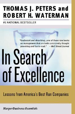 In Search of Excellence by Thomas J. Peters