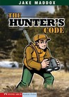 The Hunter's Code by Jake Maddox