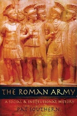 the-roman-army-a-social-and-institutional-history
