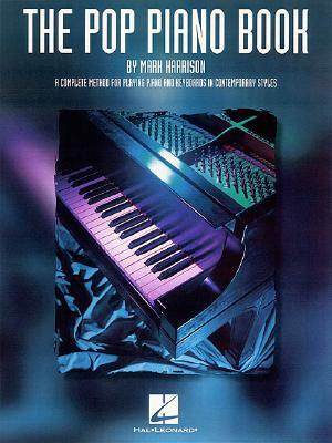 The Pop Piano Book by Mark    Harrison
