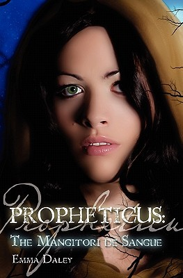 Propheticus by Emma Daley