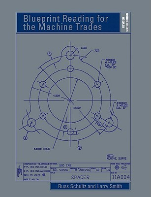 Blueprint reading for the machine trades by russ schultz malvernweather Gallery