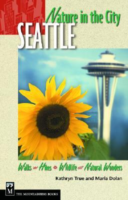 Nature in the City: Seattle