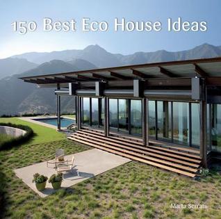 Descargar libros electrónicos de Google 150 Best Eco House Ideas