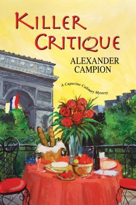 Killer Critique (Capucine Culinary Mysteries #3)