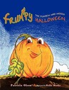 Frumpy the Pumpkin Who Missed Halloween