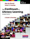 The Continuum of Literacy Learning, Grades PreK-8: A Guide to Teaching