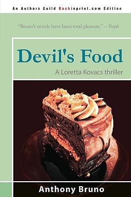 Devil's Food by Anthony  Bruno