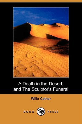 A Death in the Desert, and The Sculptor's Funeral