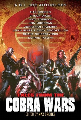 Tales from the Cobra Wars: A G.I. Joe Anthology