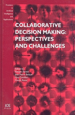 Collaborative Decision Making: Perspectives and Challenges