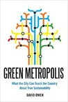 Green Metropolis by David                  Owen