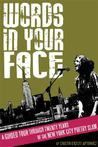 Words in Your Face by Cristin O'Keefe Aptowicz