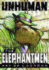 Unhuman: The Elephantmen