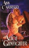 Alice and the Gunfighter (Four Roses #3)