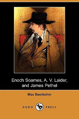 Enoch Soames, A. V. Laider, and James Pethel