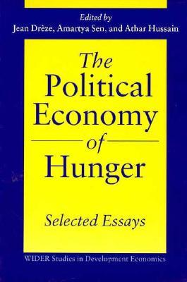 The Political Economy of Hunger