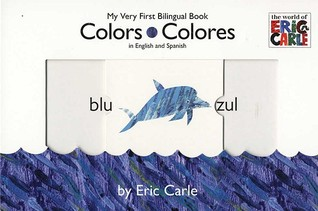 Colors. Colores (My Very First Bilingual Book)