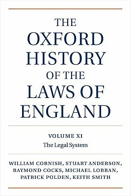 the-oxford-history-of-the-laws-of-england-volumes-xi-xii-and-xiii-1820-1914