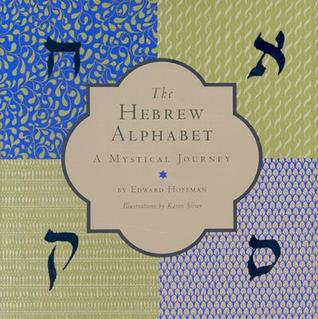 The Hebrew Alphabet by Edward  Hoffman
