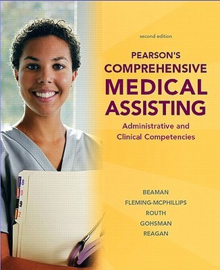 Pearson's Comprehensive Medical Assisting: Administrative and Clinical Competencies [With CDROM]