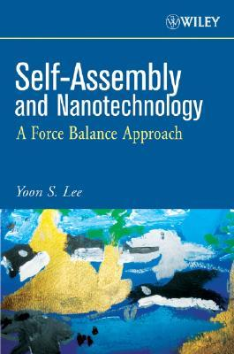 Self-Assembly and Nanotechnology: A Force Balance Approach