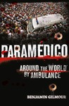 Paramedico: Around the World by Ambulance