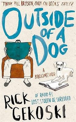 Outside of a Dog by Rick Gekoski