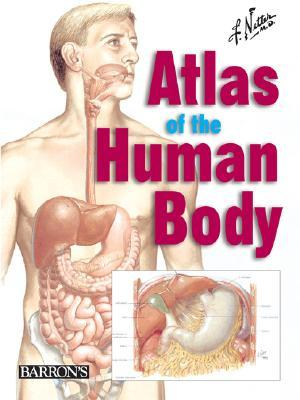 Netter\'s Atlas of the Human Body by Frank H. Netter