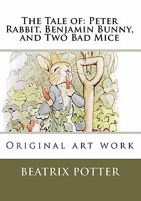 The Tale of: Peter Rabbit, Benjamin Bunny, and Two Bad Mice: Original Art Work
