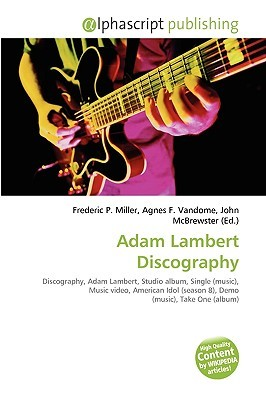 Adam Lambert Discography