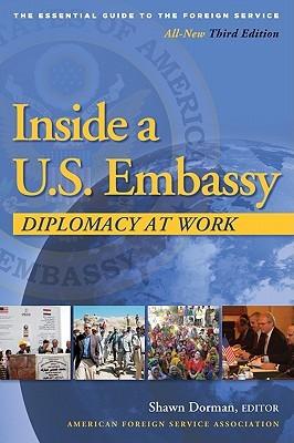 Inside a U.S. Embassy by Shawn Dorman