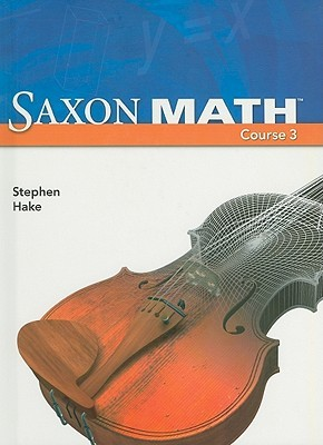 Saxon math course 3 student edition by stephen hake saxon math course 3 student edition fandeluxe Image collections