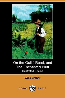 On the Gulls' Road, and the Enchanted Bluff