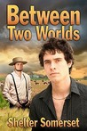 Between Two Worlds (Amish #1)