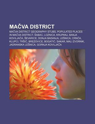 Ma Va District: Ma Va District Geography Stubs, Populated Places in Ma Va District, Abac, Loznica, Krupanj, Banja Kovilja A, Evarice