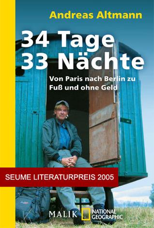 34-tage-33-nchte-von-paris-nach-berlin-zu-fuss-und-ohne-geld