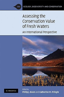 Assessing the Conservation Value of Fresh Waters: An International Perspective