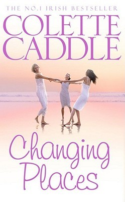 Changing Places by Colette Caddle