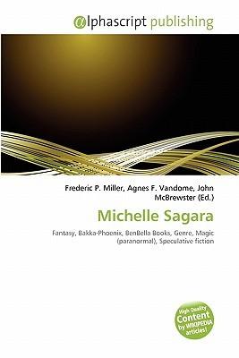 Michelle Sagara by Frederic P.  Miller