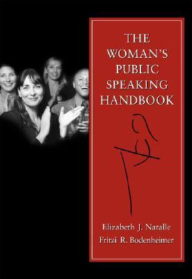 The Woman's Public Speaking Handbook