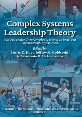 Complex Systems Leadership Theory by James K. Hazy