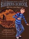We the Children (Benjamin Pratt & the Keepers of the School, #1)