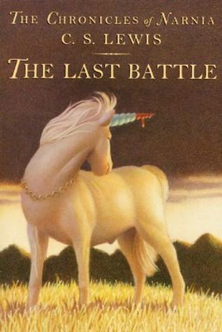 The Last Battle by C.S. Lewis